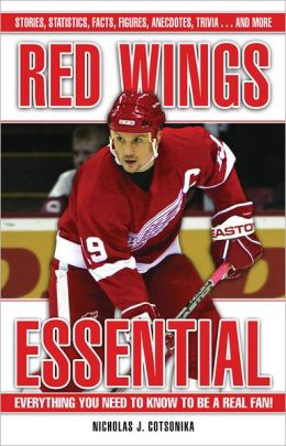 Red Wings Essential: Everything You Need to Know to Be a Real Fan