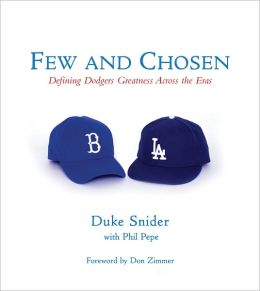 Few and Chosen: Defining Dodger Greatness Across the Eras