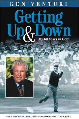 Getting up and Down: My 60 Years in Golf