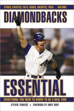 Diamondbacks Essential: Everything You Need to Know to Be a Real Fan!