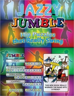 Jazzy Jumble: Hip Puzzles That Really Swing