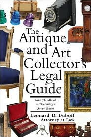 Antique and Art Collector's Guide: Your Handbook to Being a Savvy Buyer