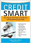 Credit Smart: Your Step-by-Step Guide to Establishing or Re-Establishing Good Credit