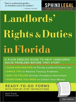 The Landlords' Rights & Duties In Florida, 10e