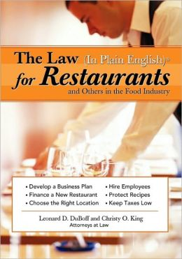 The Law In Plain English For Restaurants And Others In The Food Industry