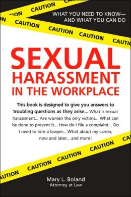 Sexual Harassment in the Workplace: What you Need to Know - and What You Can Do
