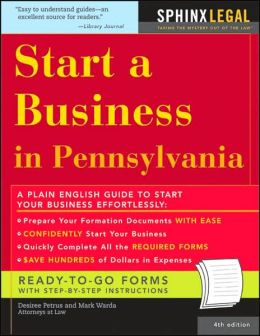 Start a Business in Pennsylvania (Fourth Edition)