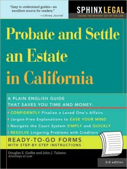 Probate And Settle An Estate In California