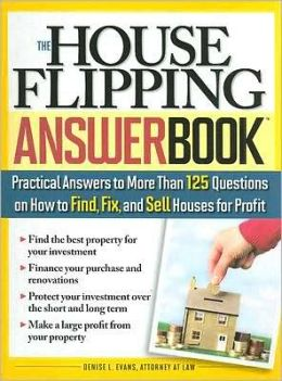The House Flipping Answer Book