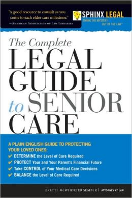 Complete Legal Guide to Senior Care