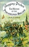 Stopping Pickett: The History of the Philadelphia Brigade