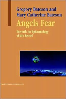 Angels Fear: Towards an Epistemology of the Sacred