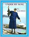 Under My Nose (Meet the Author Series)