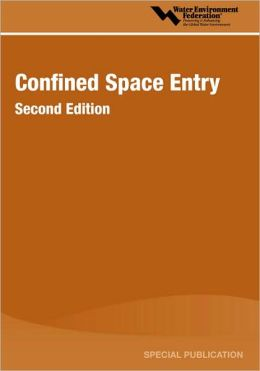 Confined Space Entry, Second Edition
