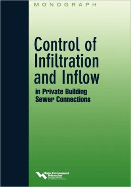 Control of infiltration and Inflow in Private Building Sewer Connections