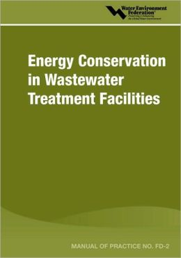 Energy Conservation In Wastewater Treatment Facilities - Mop Fd-2