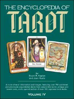 Encyclopedia of Tarot, Volume IV