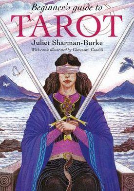 Download ebook from google mac Beginner's Guide to Tarot DJVU 9781572817371 by Juliet Sharman-Burke English version