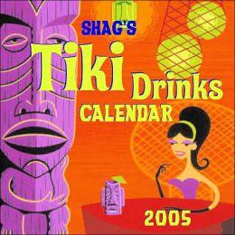 2005 Shag's Tiki Drinks Wall Calendar