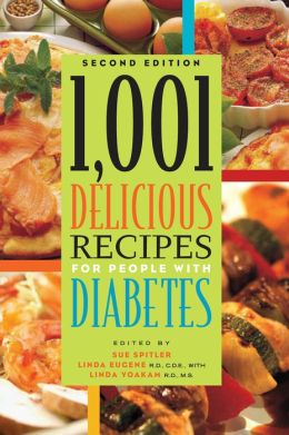 1,001 Delicious Recipes for People with Diabetes: Second Edition