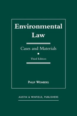 Environmental Law: Cases and Materials