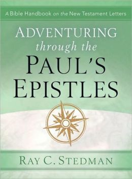 Adventuring Through Paul's Epistles