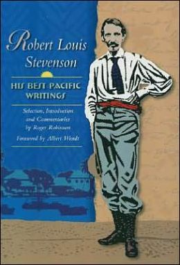 Robert Louis Stevenson: His Best Pacific Writings