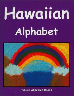 Hawaiian Alphabet (Island Alphabet Books Series)