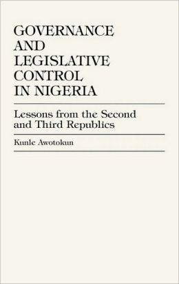 Governance And Legislative Control In Nigeria