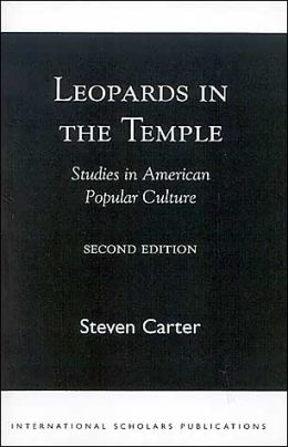 Leopards in the Temple: Studies in American Popular Culture