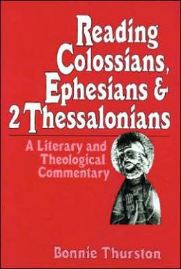 Reading Colossians, Ephesians and 2 Thessalonians: A Literary and Theological Commentary