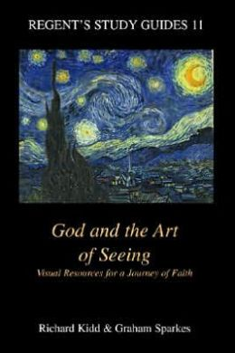 God and the Art of Seeing: Visual Resources for a Journey of Faith