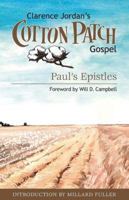Cotton Patch Gospel: Paul's Epistles