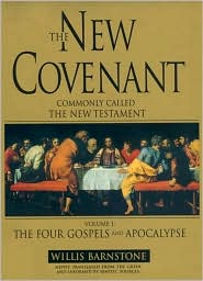 The New Covenant: The Four Gospels and Apocalypse