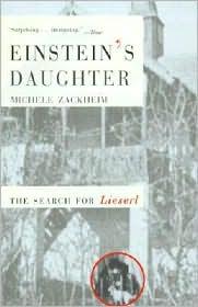 Einstein's Daughter: The Search for Lieserl