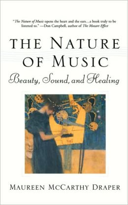 Nature of Music: Beauty, Sound and Healing