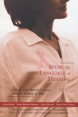 Speak the Language of Healing: A New Approach to Breast Cancer