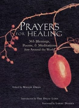 Prayers for Healing: 365 Blessings, Poems and Meditations from Around the World