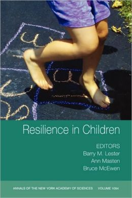 Annals of the New York Academy of Sciences , Resilience in Children