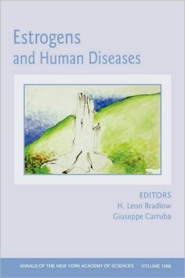 Annals of the New York Academy of Sciences, Estrogens and Human Diseases