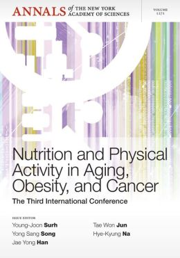 Nutrition and Physical Activity in Aging, Obesity, and Cancer: The Third International Conference