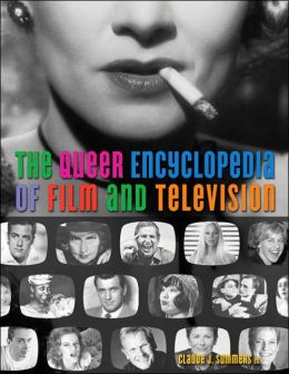 Queer Encyclopedia of Film and Television
