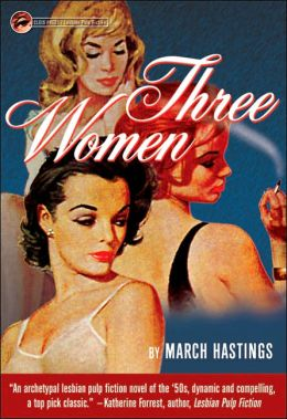 Three Women: Women in Love... With Each Other!