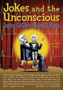Jokes of the Unconscious: A Graphic Novel