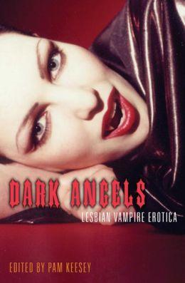 Dark Angels: Lesbian Vampire Erotica