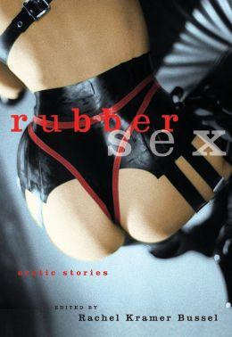 Rubber Sex