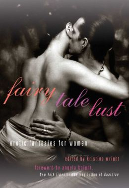 Fairy Tale Lust: Erotic Fantasies for Women