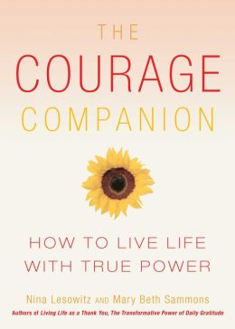 The Courage Companion: How to Live Life with True Power