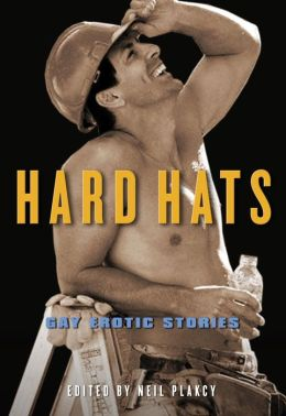Hard Hats: Gay Erotic Stories