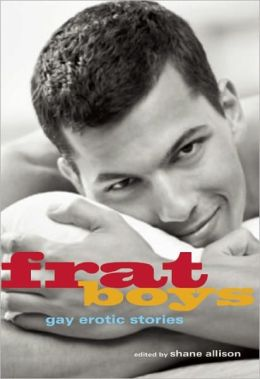 Frat Boys: Gay Erotic Stories